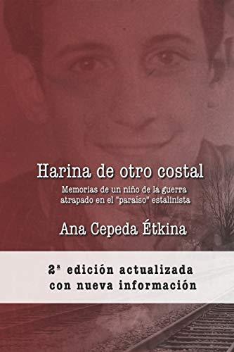Harina de otro costal: Memorias de un niño de la guerra en el 'paraíso' estalinista