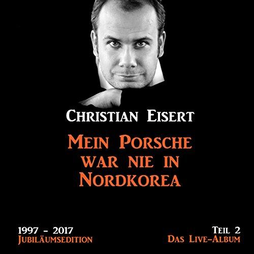 Mein Porsche war nie in Nordkorea - Das Live-Album Titelbild