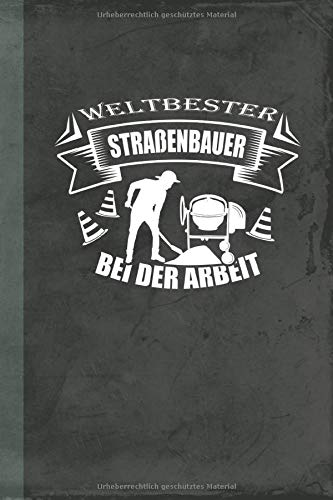 Weltbester Straßenbauer bei der Arbeit: Notizbuch A5 Liniert (Bauwirtschaft Schreibwaren) (German E