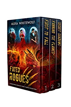 Fated Rogues: A Paranormal Romance Series Starter Collection (Rogues Extended Universe Book 1) by [Alexa Whitewolf]
