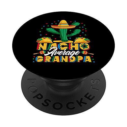 Cinco De Mayo Nacho Promedio Regalo para el Abuelo Nachos Lo PopSockets PopGrip: Agarre intercambiable para Teléfonos y Tabletas