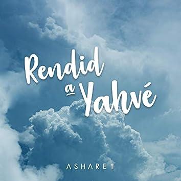 Rendid a Yahvé