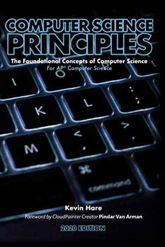 Computer Science Principles: The Foundational Concepts of Computer Science...