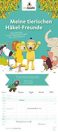 Boshigurumi Planer 2016 - myboshi Familienplaner - Familientermine / Familientimer (22 x 50) - mit Ferienterminen - 5 Spalten - Häckelkalender (BJVV)