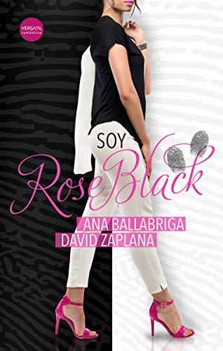 Soy Rose Black (Romántica)