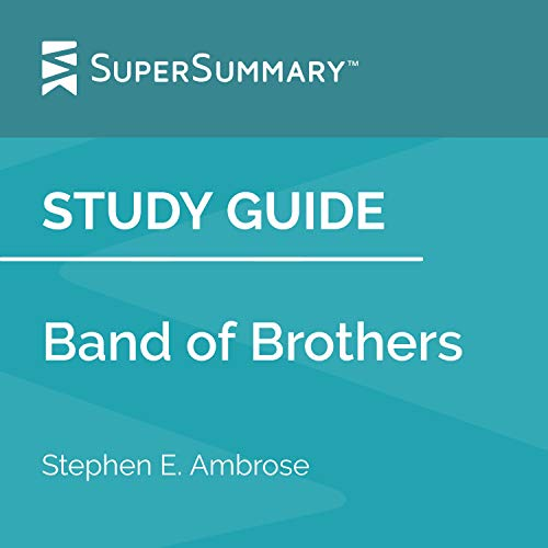 Study Guide: Band of Brothers by Stephen E. Ambrose cover art