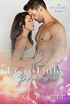 Every Little Promise: An Orchid Valley Prequel by [Lexi Ryan]
