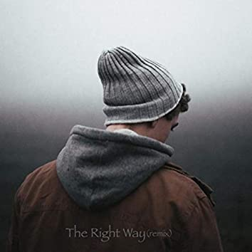 The Right Way (Remix)