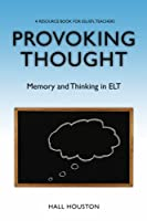 Provoking Thought: Memory and Thinking in ELT