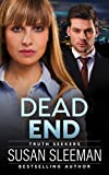 Dead End: (Truth Seekers Book 3)