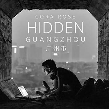 Hidden: Guangzhou