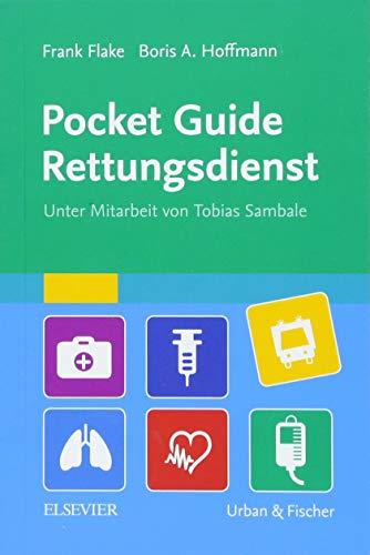 Pocket Guide Rettungsdienst (Taschenwissen)