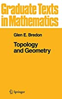 Topology and Geometry (Graduate Texts in Mathematics, 139)