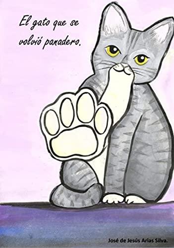 El gato que se volvió panadero (Spanish Edition)