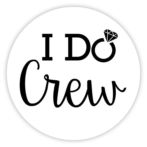 Bachelorette Stickers, I Do Crew, Choose Your Colors (#192-B)