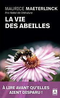 La Vie des abeilles par Maeterlinck