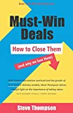 Must-Win Deals: How To Close Them (And Why We Lose Them)
