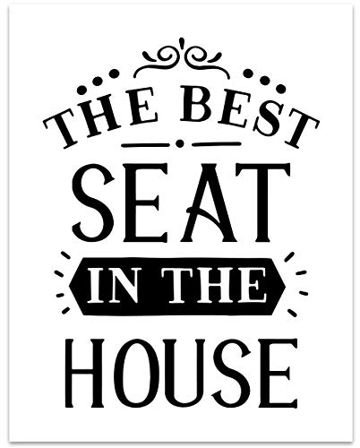 Best Seat In The House Wall Art - 11 x 14 Unframed Print -Humorous Bathroom Wall Decor