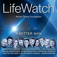 Lifewatch-a Better Man