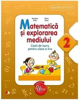 Matematica Si Explorarea Mediului Caiet De Lucru Pentru Clasa A Ii A