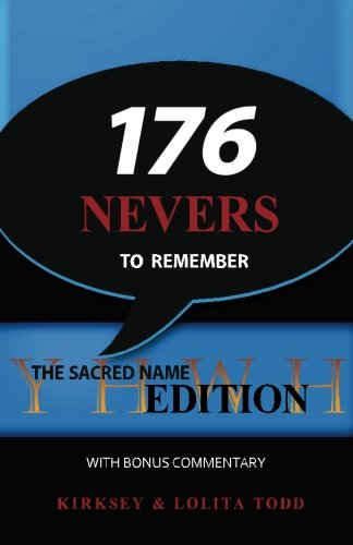176 Nevers To Remember: The Sacred Name Edition with Bonus Commentary