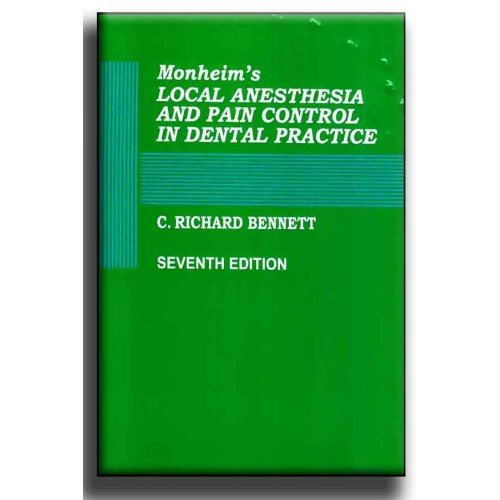 Monheim's Local Anesthesia And Pain Control In Dental Practice, 7/E