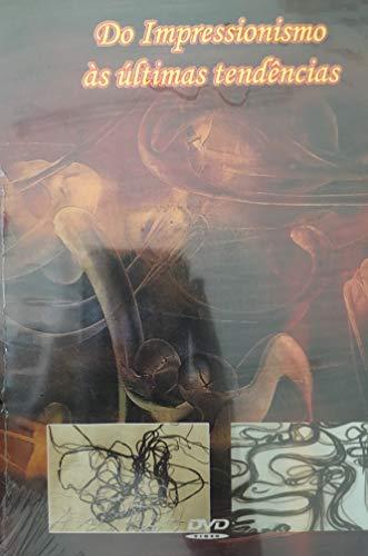 DVD História da Arte - Do Impressionismo às últimas tendências