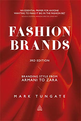 Fashion Brands: Branding Style from Armani to Zara