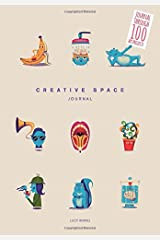 Creative Space Journal: Journal Through 100 Art Projects Paperback