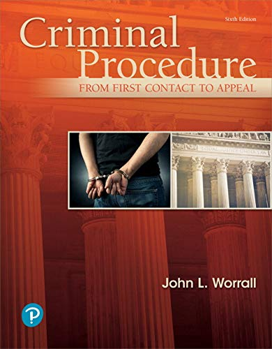 Criminal Procedure: From First Contact to Appeal, Student Value Edition (6th Edition)