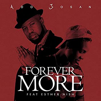Forever More (feat. Esther Nish)