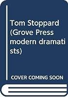 Tom Stoppard (Grove Press modern dramatists)