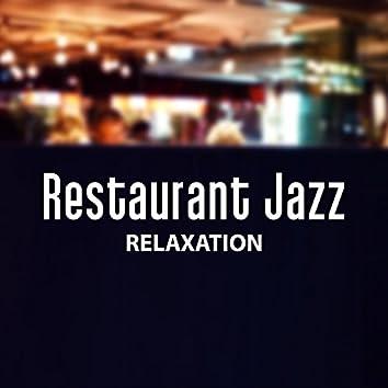 Restaurant Jazz Relaxation – Smooth Background Jazz for Restaurant, Vintage and Retro Jazz, Soft Classic Jazz