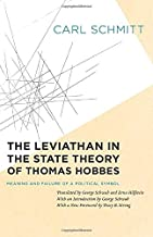 The Leviathan in the State Theory of Thomas Hobbes: Meaning and Failure of a Political Symbol (Heritage of Sociology)