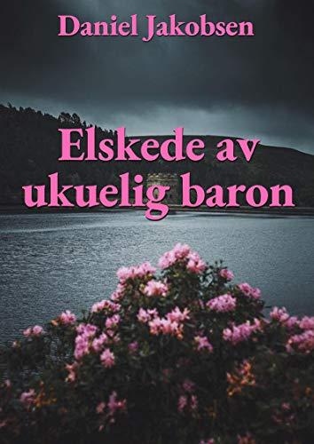 Elskede av ukuelig baron (Norwegian Edition)