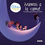 Vamos a la cama (Cleo y Cuquín. Primeras lecturas): 10 cuentos para las buenas...