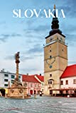 Slovakia: Slovakia travel notebook journal, 100 pages, contains expressions and proverbs from Slovakia, a perfect travel gift or to write your own Slovakia travel guide.