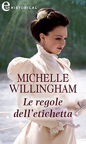 Le regole dell'etichetta (eLit) (Accidental Vol. 2) di [Michelle Willingham]