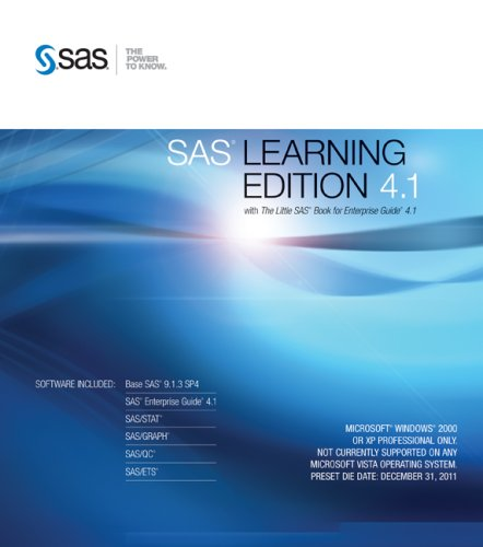 SAS Learning Edition 4.1: With the Little SAS Book for Enterprise Guide 4.1