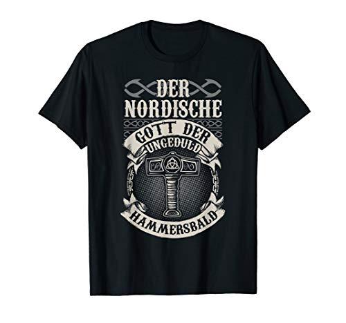 Nordische Mythologie Geduld Ungeduld T-shirt T-Shirt