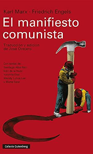 El manifiesto comunista: Traducción y edición de José Ovejero (Ensayo)