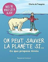On peut sauver la planète si...  par Charles de Trazegnies