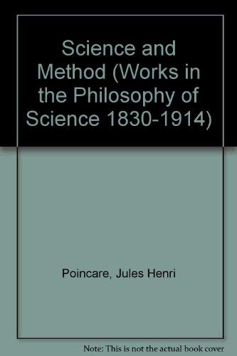 Science and Method (Works in the Philosophy of Science 1830-1914)の詳細を見る
