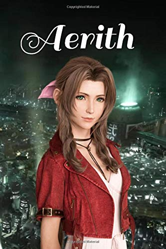 Aerith: Final Fantasy VII REMAKE Notebook, Journal for Writing, Lined Pages, 120 Pages, Final Fantasy 7 / Seven / VII / FF7 / FFVII