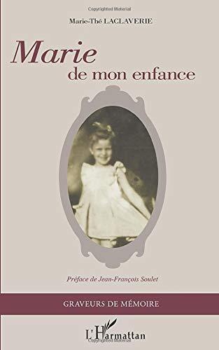 Marie de mon enfance: Préface de Jean-François Soulet