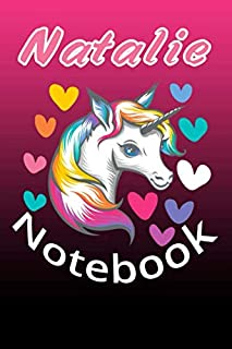 Unicorn: Notebook Blank Name Custom Natalie / Journal for Girls and Women Christmas Gift Idea Today. (6x9/120 Pages)