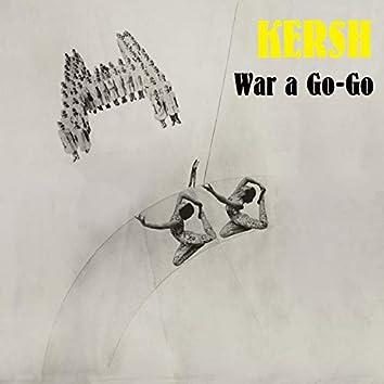 War a Go-Go