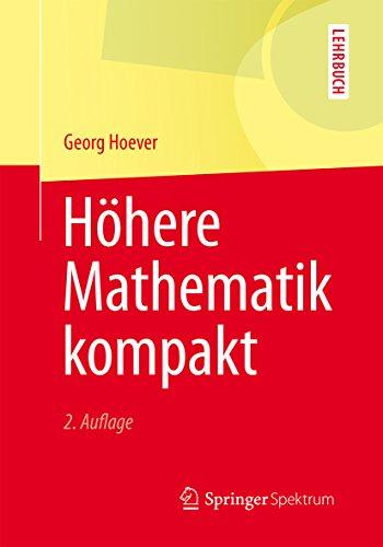 Höhere Mathematik kompakt (Springer-Lehrbuch) (German Edition)