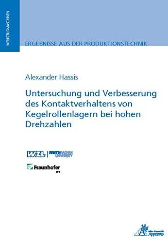 Untersuchung und Verbesserung des Kontaktverhaltens von Kegelrollenlagern bei hohen Drehzahlen (Ergebnisse aus der Produktionstechnik)