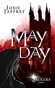 May Day: If the murderer you're tracking is a vampire, then you want a vampire detective (Seekers Book 1) by [Josie Jaffrey]